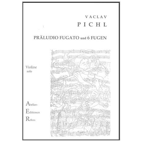 Pichl, V.: Präludio Fugato und 6 Fugen