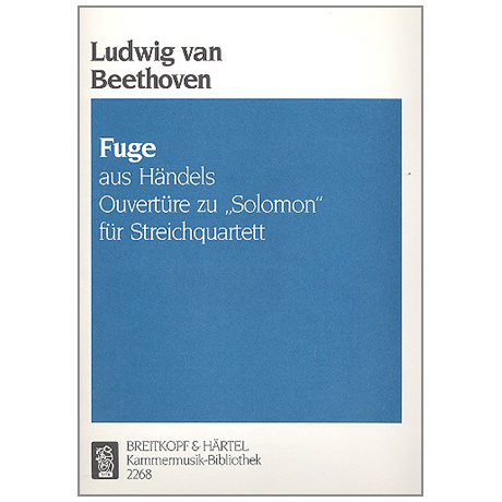 Beethoven, L.v.: Fuge aus Händels Ouvertüre zu Solomon