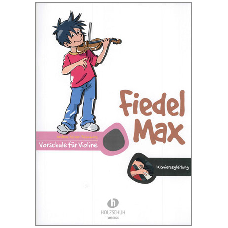 Holzer-Rhomberg, A.: Fiedel-Max – Vorschule