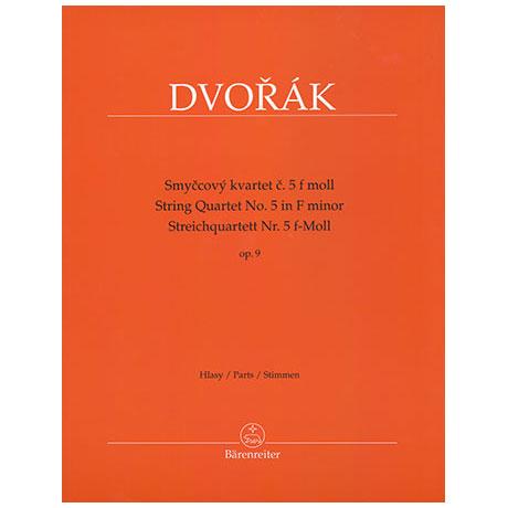 Dvořák, A.: Streichquartett Nr.5 Op.9 f-Moll