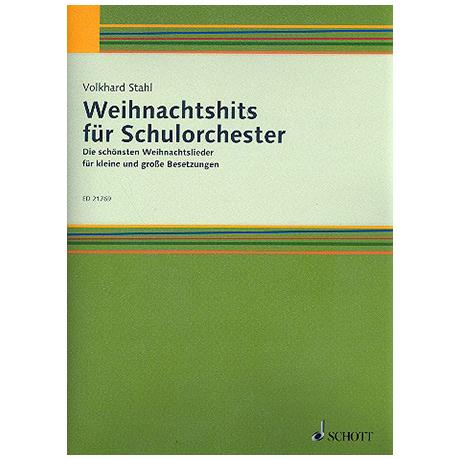 Stahl, V.: Weihnachtshits für Schulorchester