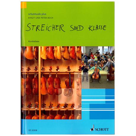 Boch, Birgit: Streicher sind Klasse – Kontrabass
