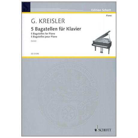 Kreisler, G.: 5 Bagatellen