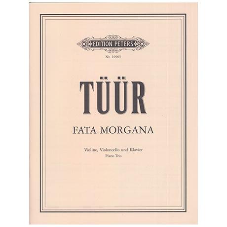Tüür, E.-S.: Fata Morgana