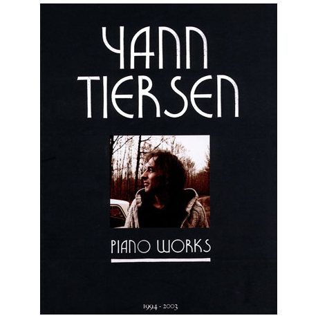 Tiersen, Yann: Piano Works
