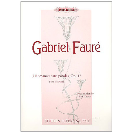 Fauré, G.: 3 Romances sans paroles Op. 17