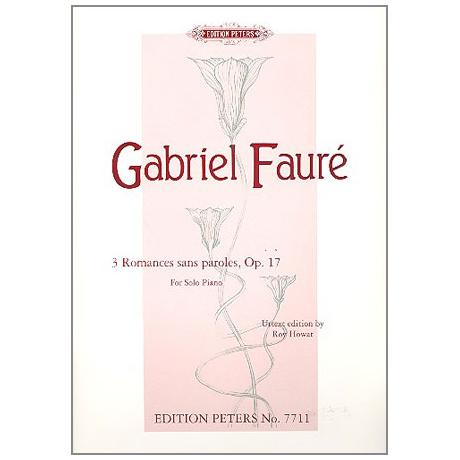 Fauré, G.: 3 Romances sans paroles op. 17