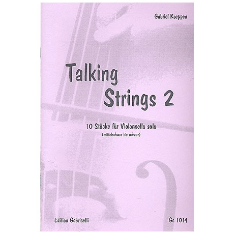 Koeppen, G.: Talking Strings – Band 2