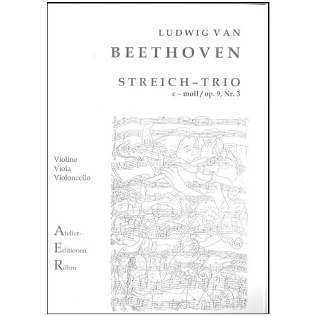 Beethoven, L.v.: Streichtrio in c-moll, op. 9, Nr. 3