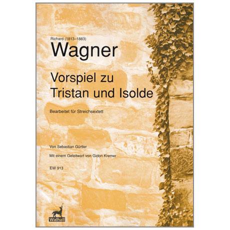 Wagner, R.: Vorspiel zu Tristan und Isolde