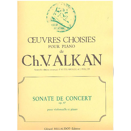 Alkan, C.V.: Sonate de Concert Op.47