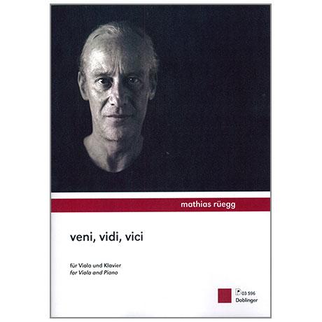 Rüegg, M.: Veni, Vidi, Vici