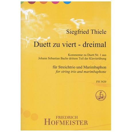 Thiele, S.: Duett zu viert – dreimal