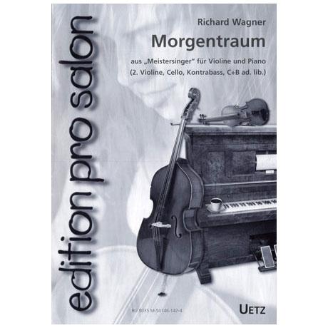Wagner, R.: Morgentraum aus »Meistersinger«