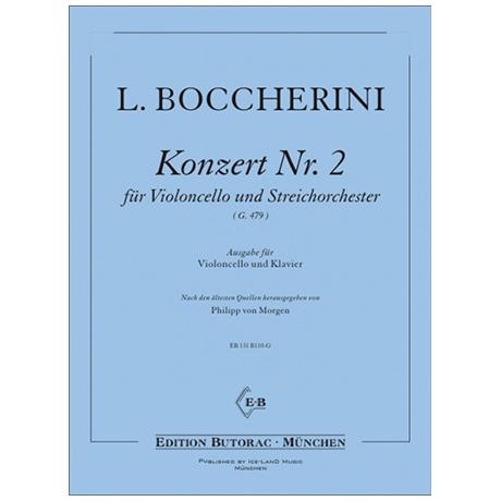 Boccherini, L.: Konzert Nr. 2 G.479 D-Dur