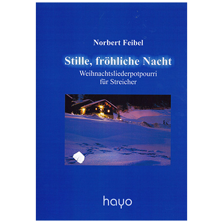 Feibel, N.: Stille, fröhliche Nacht