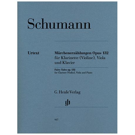 Schumann, R.: Märchenerzählung Op. 132