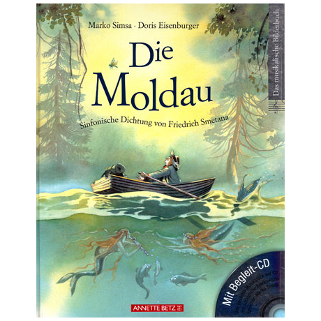 Die Moldau - Geschichte zur Musik von Smetana (+ CD)
