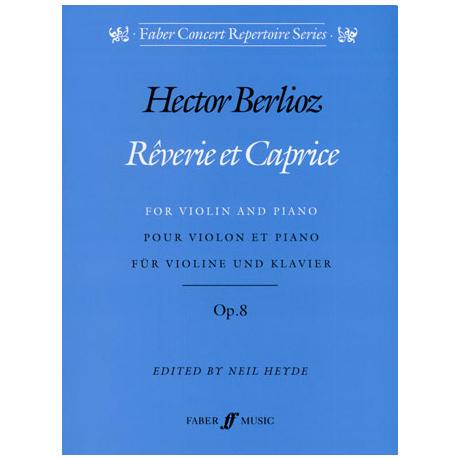 Berlioz, H.: Rêverie et Caprice Op. 8