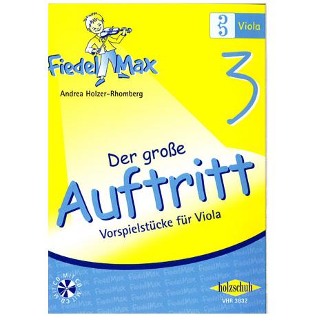 Holzer-Rhomberg, A.: Fiedel-Max. Der große Auftritt 3 für Viola