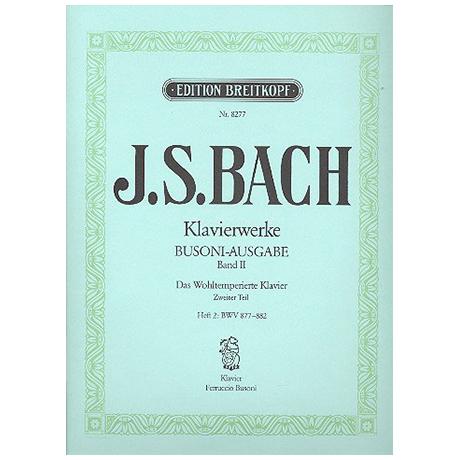 Bach, J.S.: Das Wohltemperierte Klavier 2. Teil Heft II BWV 877-882