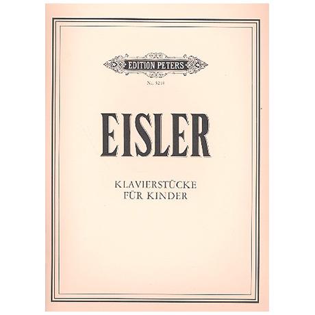 Eisler, H.: Klavierstücke für Kinder