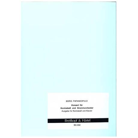 Papandopulo, B.: Konzert für Kontrabass und Streichorchester (1968)