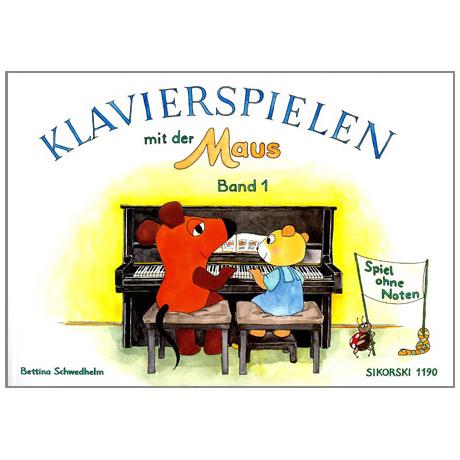 Klavierspielen mit der Maus Band 1