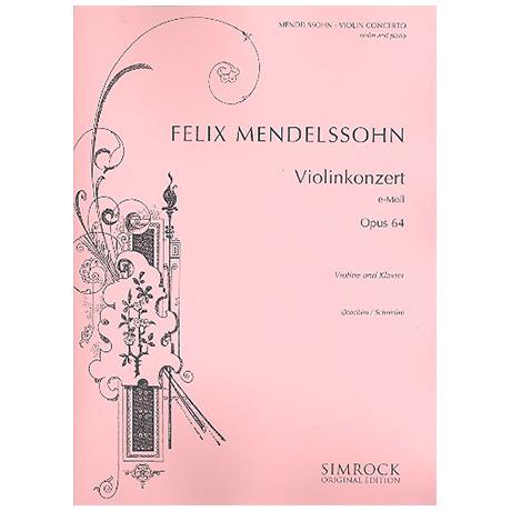 Mendelssohn Bartholdy, F.: Konzert e-Moll Op. 64