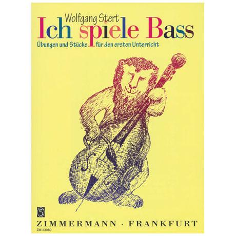 Stert, Wolfgang: Ich spiele Bass