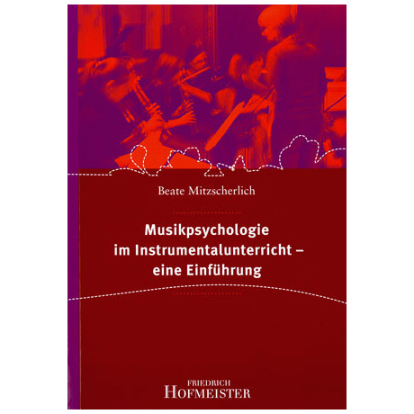 Musikpsychologie im Instrumentalunterricht