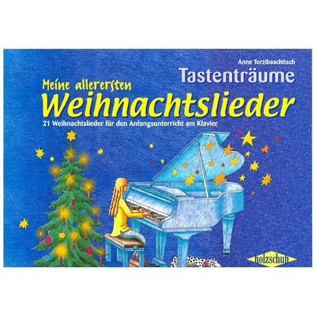 Terzibaschitsch: Meine allerersten Weihnachtslieder
