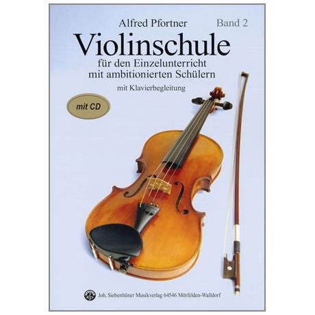 Pfortner, A.: Violinschule Band 2 (+CD)