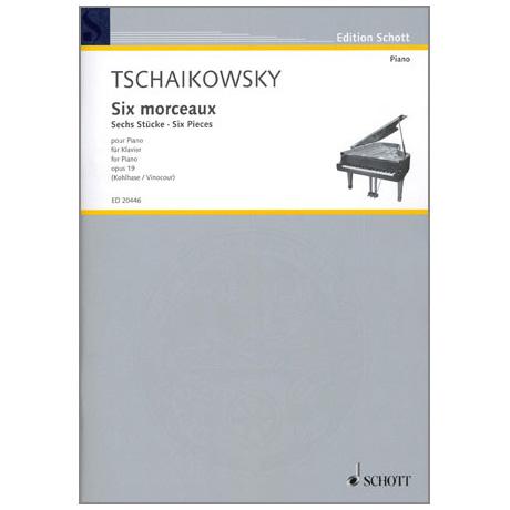 Tschaikowski, P. I.: 6 Stücke Op. 19