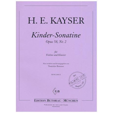 Kayser, H.E.: Kinder-Sonatine Op. 58, Nr. 2 (+CD)