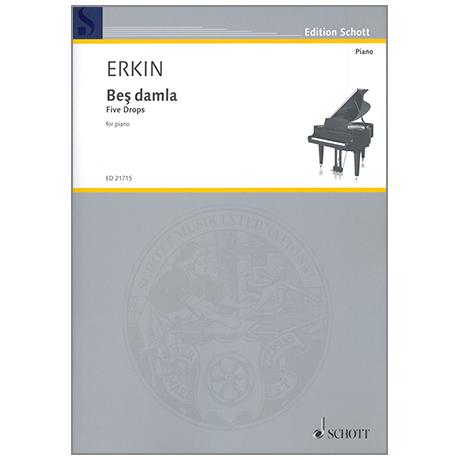 Erkin, U.C.: Bes damla (Five Drops)