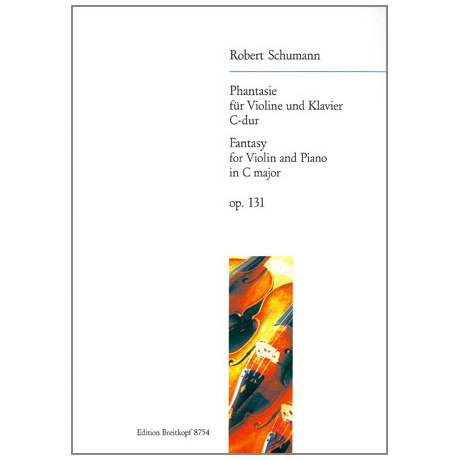 Schumann, R.: Phantasie C-Dur, op. 131