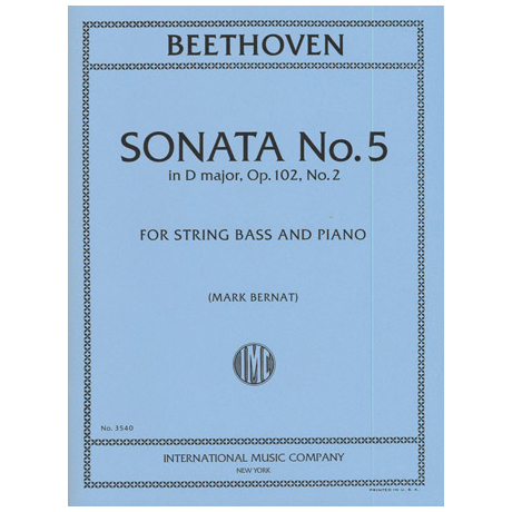 Beethoven, L.v.: Sonate Nr. 5 in D-Dur op. 102 Nr. 2