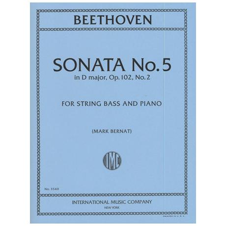 Beethoven, L.v.: Kontrabasssonate Nr. 5 D-Dur Op. 102/2