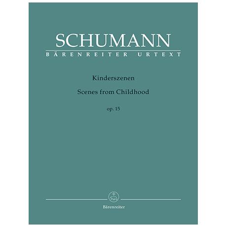 Schumann, R.: Kinderszenen Op. 15
