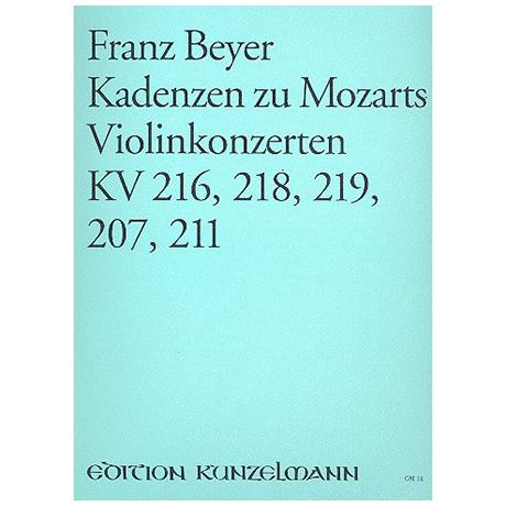 Beyer, F.: Kadenzen zu Mozarts Violinkonzerten KV 216, KV 218, KV 219, KV 207 und KV 211