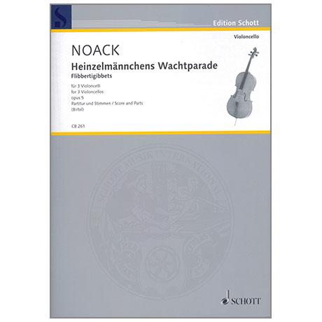 Noack: Heinzelmännchens Wachtparade Op.5