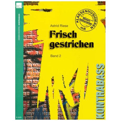Riese, A.: Frisch gestrichen Band 2