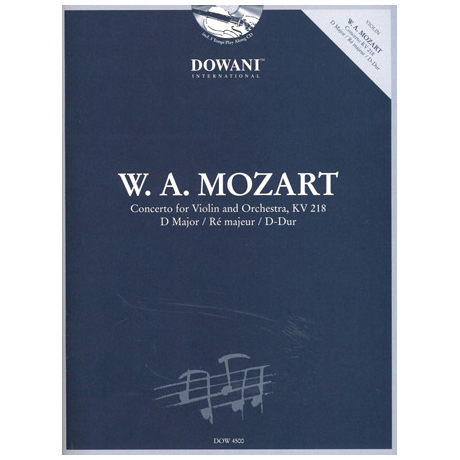 Mozart, W. A.: Konzert Nr. 4 KV 218 D-Dur (+ 2 CDs)