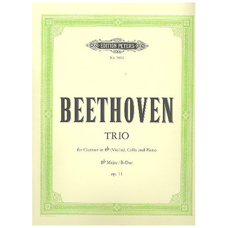 Beethoven, L.v.: Klaviertrio B-Dur, op. 11 (Gassenhauer-Trio)