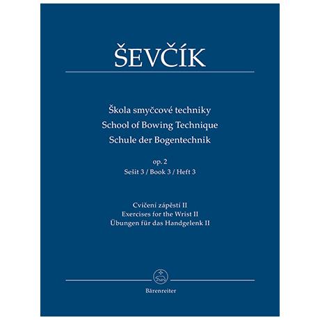 Sevcik, O.: Schule der Bogentechnik Op. 2 Heft 3