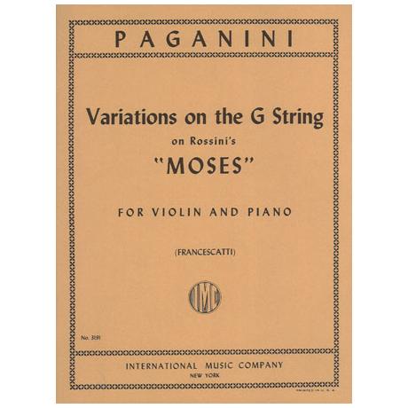 Paganini, N.: Variationen auf der G-Saite (über ein Thema aus Moses von Rossini)