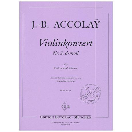 Accolay, J.B.: Violinkonzert Nr. 2 d-moll (+CD)