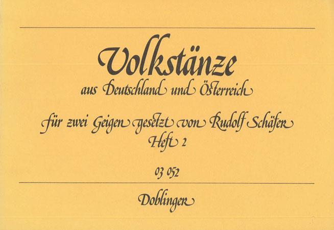 Schäfer, R.: Volkstänze aus Deutschland und Österreich Band 2