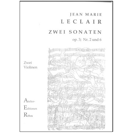 Leclair, J.M.: 2 Duos (Sonaten) op. 3, Nr. 2 und 6
